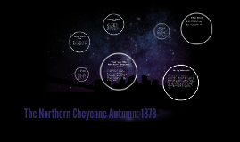 The Northern Cheyenne Autumn: 1878