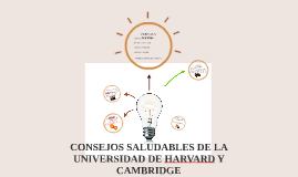 CONSEJOS SALUDABLES DE LA UNIVERSIDAD DE HARVARD Y CAMBRIDGE