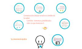 ENSEÑANZA APRENDIZAJE DE LA COMUNICACIÓN EFECTIVA EN EL ÁMBITO DE LA SALUD