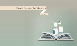 Think Like an Artist/Historian