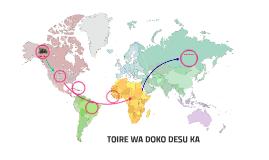 TOIRE WA DOKO DESU KA