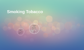 Smoking Tobaccoo
