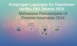 Kunjungan Lapangan Ke Kepulauan Seribu, DKI Jakarta