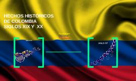 HISTORIA DE COLOMBIA SIGLOS XIX Y XX