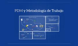 PDM y Metodología de Trabajo  - Macro