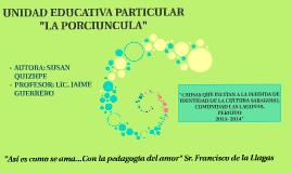 """UNIDAD EDUCATIVA PARTICULAR """"LA PORCIUNCULA"""""""