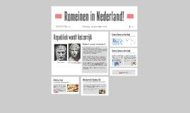 Romeinen in Nederland!