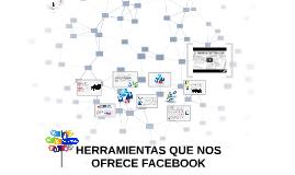 Copy of HERRAMIENTAS QUE NOS OFRECE FACEBOOK