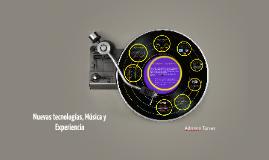 Nuevas tecnologías, Música y Experiencia