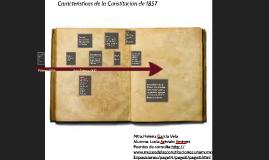 Copy of Caracteristicas de la Constitución de 1857