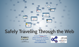 Safely Traveling Through the Web
