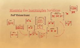 História das Instituições Jurídicas