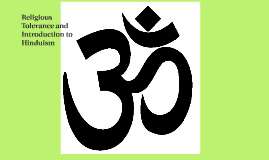 Religious Tolerance and Introduction to Hinduism