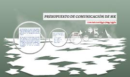PRESUPUESTO DE COMUNICACIÓN