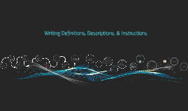 Writing Definitions, Descriptions, & Instructions