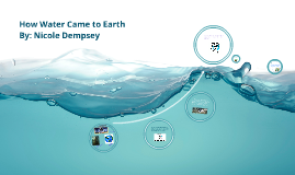 How Water Came to Earth