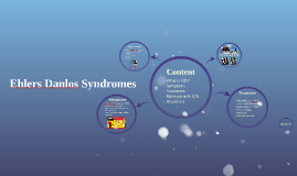 Ehlers Danlos Syndromes