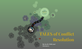 TALES of Conflict Resolution