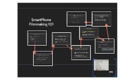 Smartphone Filmmaking 101