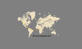 AP Human Geography Unit 1.a