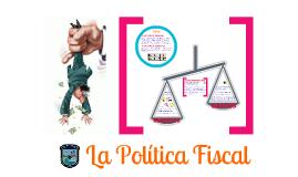 Tema 11 La Política fiscal