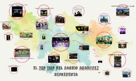 El Hip Hop del barrio Aranjuez representa