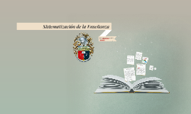 Copy of Sistematización de la Enseñanza