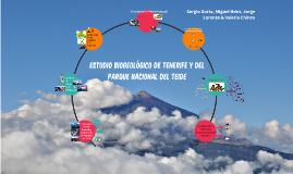Estudio biogeológico de Tenerife y del Parque Nacional del Teide