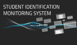 STUDENT INFORMATION MONITORING SYSTEM