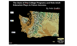 The State of Pre-College Programs and Role Adult Education