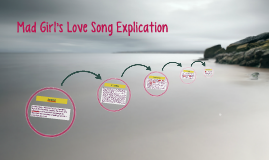 Mad Girl's Love Song Explication