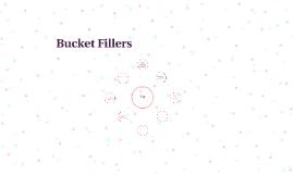 Bucket Fillers K-2