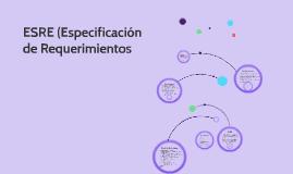 Copy of ESRE (Especificación de Requerimientos