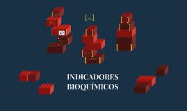 INDICADORES BIOQUÍMICOS