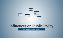 Influences on Public Policy