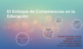 El Enfoque de competencias en la educación