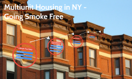 Multiunit Housing in NY - Going Smoke Free
