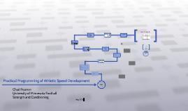 Practical Programming of Athletic Speed Development