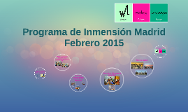 Copy of Programa de Inmensión Madrid 2015
