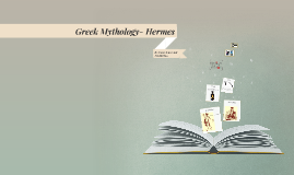 Greek Mythology- Hermes