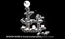 Social Sustainability & Spoken Word