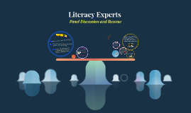 Literacy Experts (Dottie)