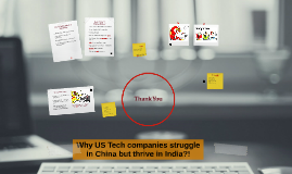 Why US Tech companies struggle in China but thrive in India?