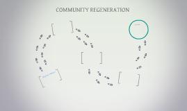 COMMUNITY REGENERATION