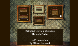 Bridging Literary Moments through Poetry