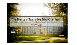 The Silence of Narrative Echo Chambers: An Analysis of Colle