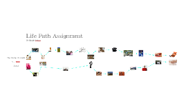 Life Path Assignment