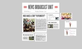 News Broadcast Crash Course