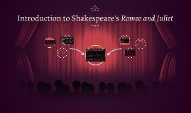 Introduction to Shakespeare's Romeo and Juliet