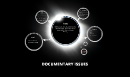 Copy of Documentary Issues